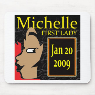Michelle Obama T-Shirts! Mouse Pad