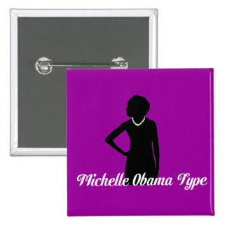 Michelle Obama Type button, Amethyst Purple 15 Cm Square Badge