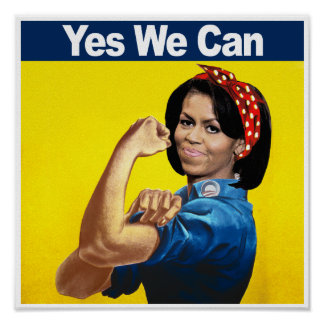 MICHELLE THE RIVETER - YES WE CAN png Posters
