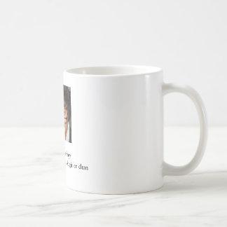 MichelleJPG, The Maven SaysGit off 'ur buns hun... Basic White Mug