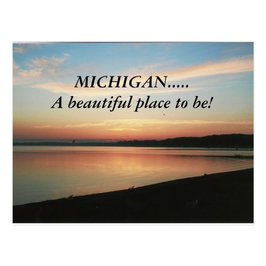 MICHIGAN.....A beautiful place to be! post card