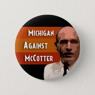 Michigan Against McCotter 6 Cm Round Badge