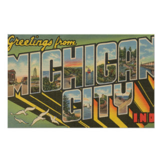 Michigan City, Indiana - Large Letter Scenes Poster