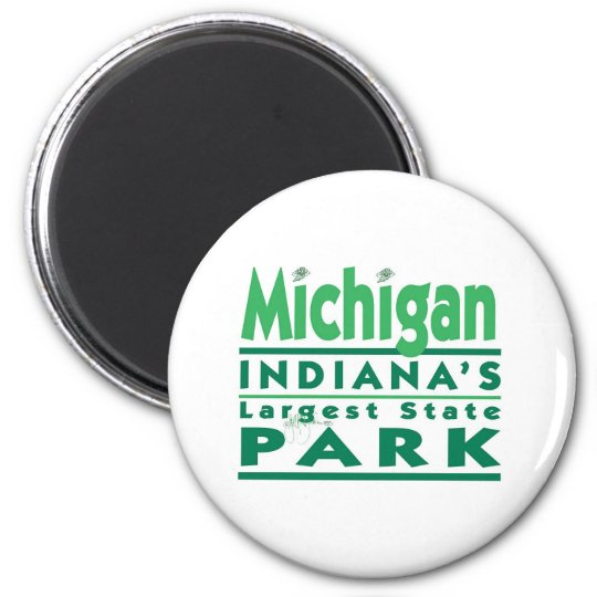 Michigan Indiana's Largest State Park 6 Cm Round Magnet