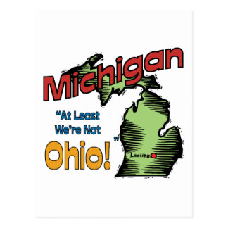 Michigan MI US Motto At Least We re Not Ohio Post Cards