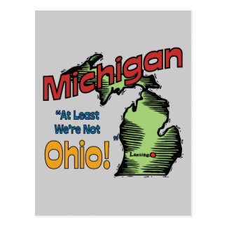 Michigan MI US Motto ~ At Least We're Not Ohio Postcard