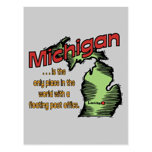 Michigan Motto ~ Worlds Only Floating Post Office Post Card