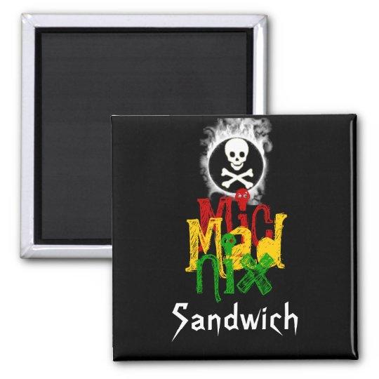 MicMadNix Sandwich Magnet
