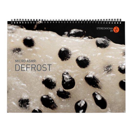 Micro ASMR: Defrost Wall Calendars