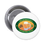 Microbiology Drinking Team Pin