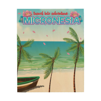 "Micronesia ""Travel into adventure"" Wood Wall Decor"
