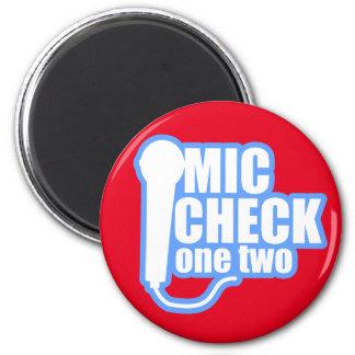 Microphone Checker 6 Cm Round Magnet