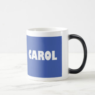 Mid blue Carol name Magic Mug