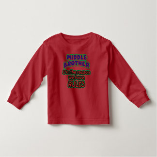 Middle Brother Rules Toddler T-Shirt