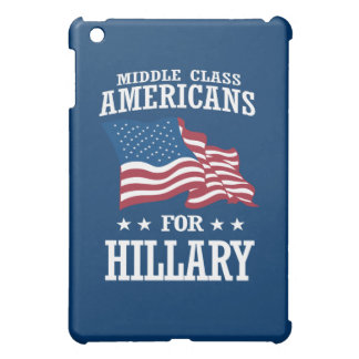 MIDDLE CLASS AMERICANS FOR HILLARY iPad MINI COVER