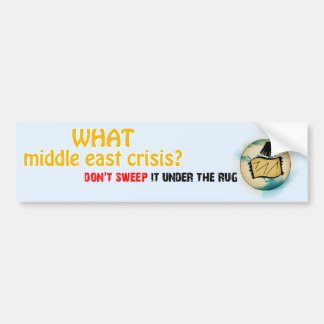 Middle East Crisis Bumper Sticker