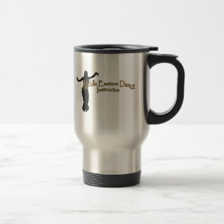 Middle Eastern Dance Instructor Stainless Steel Travel Mug