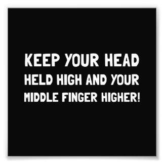Middle Finger Higher Art Photo