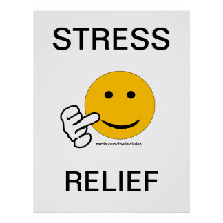 Middle Finger Stress Relief Poster