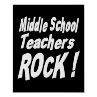 Middle School Teachers Rock! Poster Print