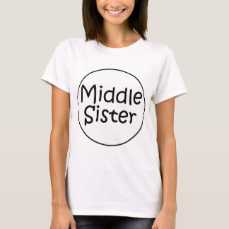 Middle Sister Ladies T T-Shirt
