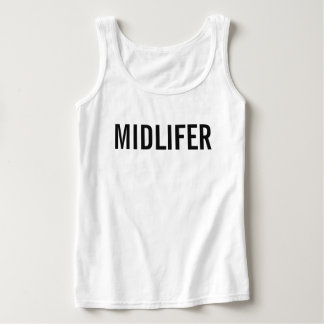 Midlifer (tank top 3)