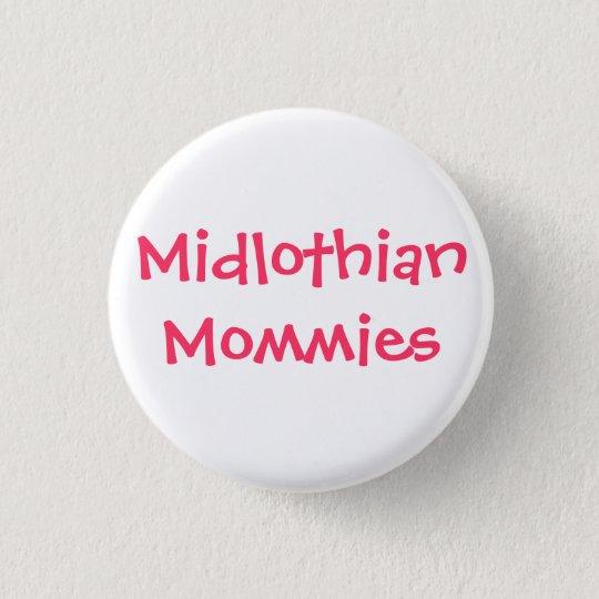 Midlothian Mommies pink 3 Cm Round Badge