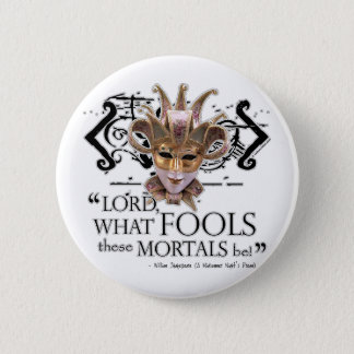 Midsummer Night's Dream Quote 6 Cm Round Badge