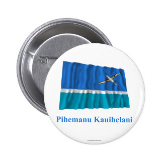 Midway Islands Waving Flag with Name in Hawaiian Pinback Buttons