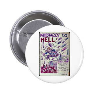 Midway To Hell Buttons