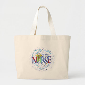 Midwife Nurse Motto Large Tote Bag