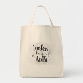 Midwife or doula gift - unless I'm at a birth
