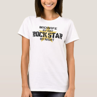 Midwife Rock Star by Night T-Shirt