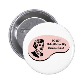 Midwife Voice 6 Cm Round Badge