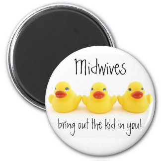 Midwives and Yellow Rubber Ducks 6 Cm Round Magnet
