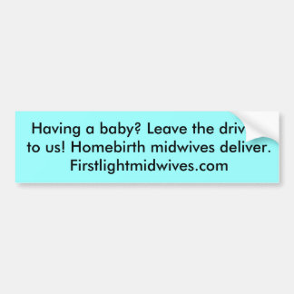 Midwives Bumper Sticker