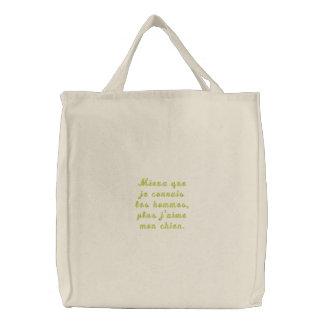 Mieux que je connais les hommes plus j aime mo embroidered bags