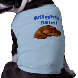 Mighty Mini Dachshund Apparel for Dogs T Shirt Sleeveless Dog Shirt