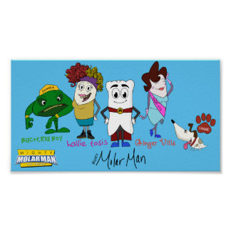 Mighty MolarMan and Friends® Wall Poster