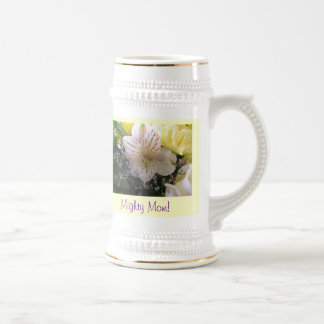 Mighty Moms Have Faith Stein Beer Steins