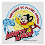 Mighty Mouse: 'Welcome to Planet Cheese' Poster