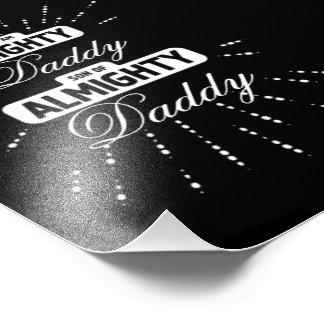 Mighty son of Almighty - Daddy Photographic Print