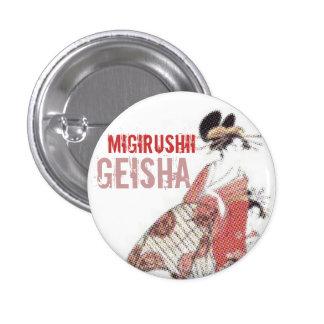 Migirushii Geisha Button II