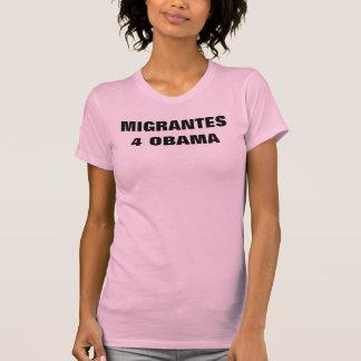 Migrantes Por Obama! T-Shirt