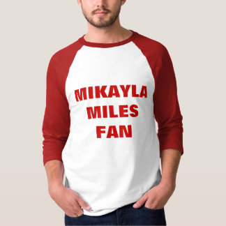 MIKAYLA MILES FAN T-Shirt