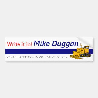 Mike Duggan for Mayor Bumpersticker - Satire Bumper Sticker
