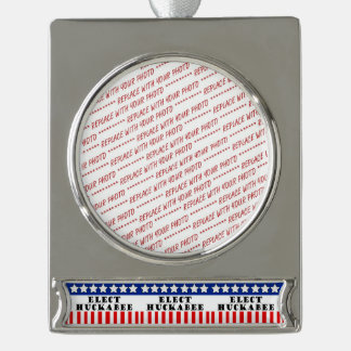 Mike Huckabee 2016 Silver Plated Banner Ornament