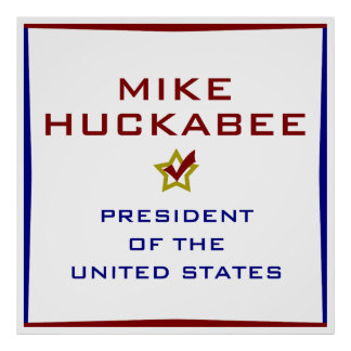 Mike Huckabee for President USA Poster