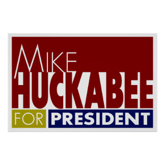 Mike Huckabee for President V1 Poster