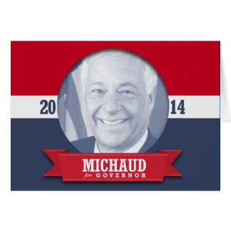MIKE MICHAUD CAMPAIGN GREETING CARDS